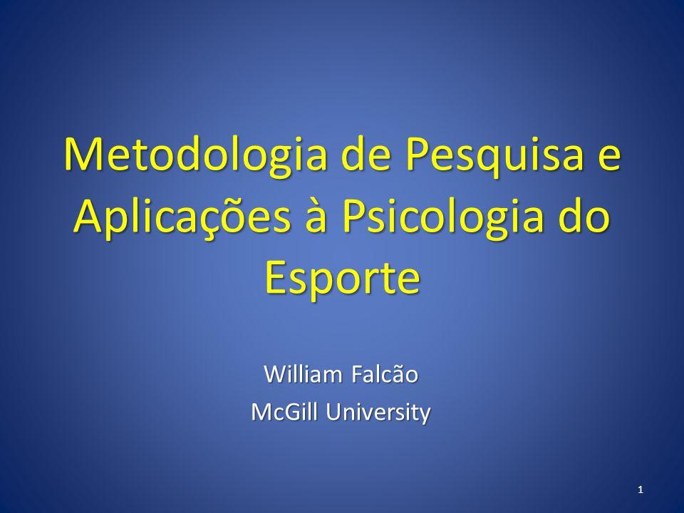 Metodologia de Pesquisa e Aplicações à Psicologia do Esporte