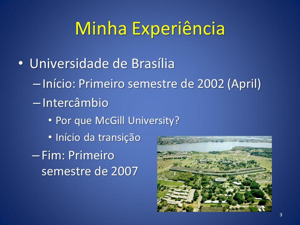 Minha Experiência Universidade de Brasília