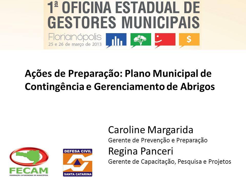 Ações de Preparação: Plano Municipal de Contingência e Gerenciamento de Abrigos