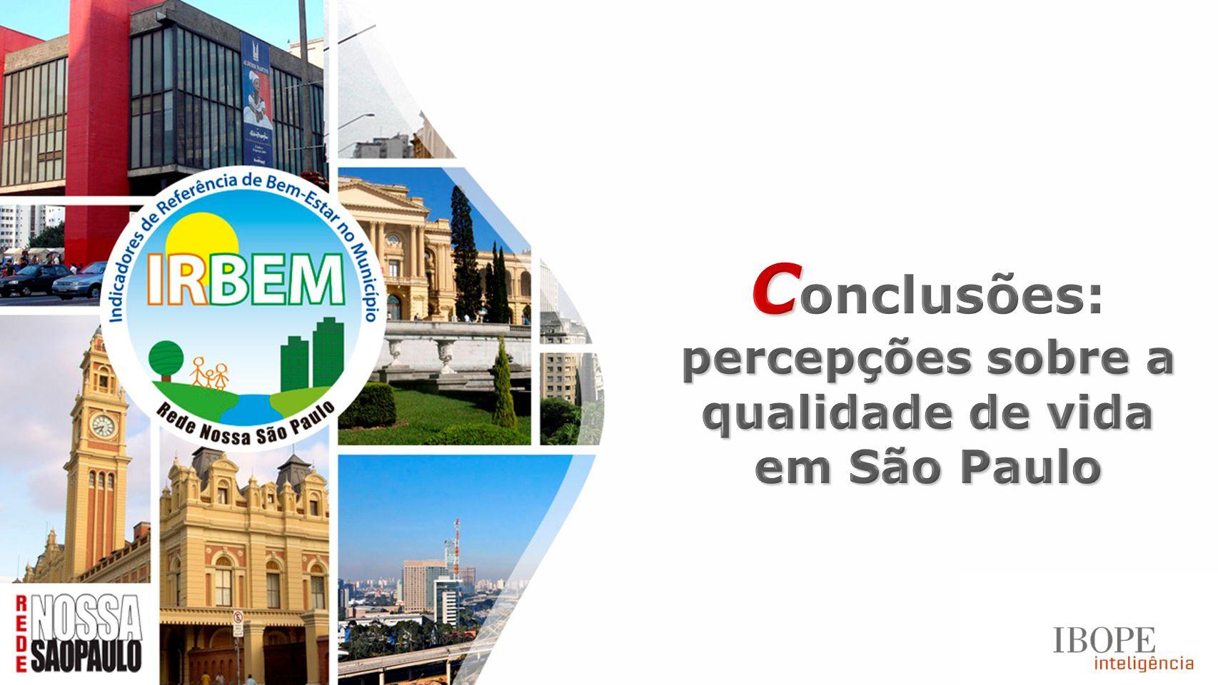 Conclusões: percepções sobre a qualidade de vida em São Paulo