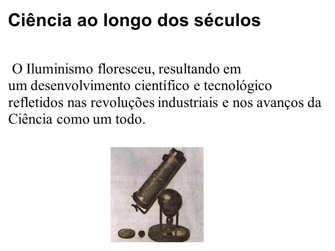 Ciência ao longo dos séculos