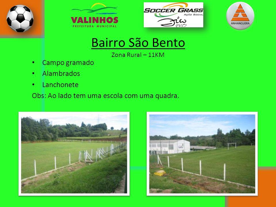 Bairro São Bento Campo gramado Alambrados Lanchonete