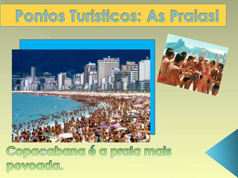 Pontos Turisticos: As Praias!