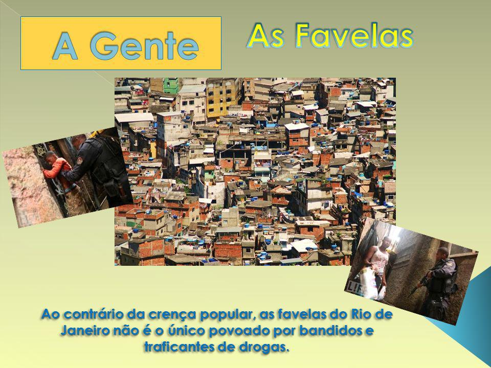 As Favelas A Gente.