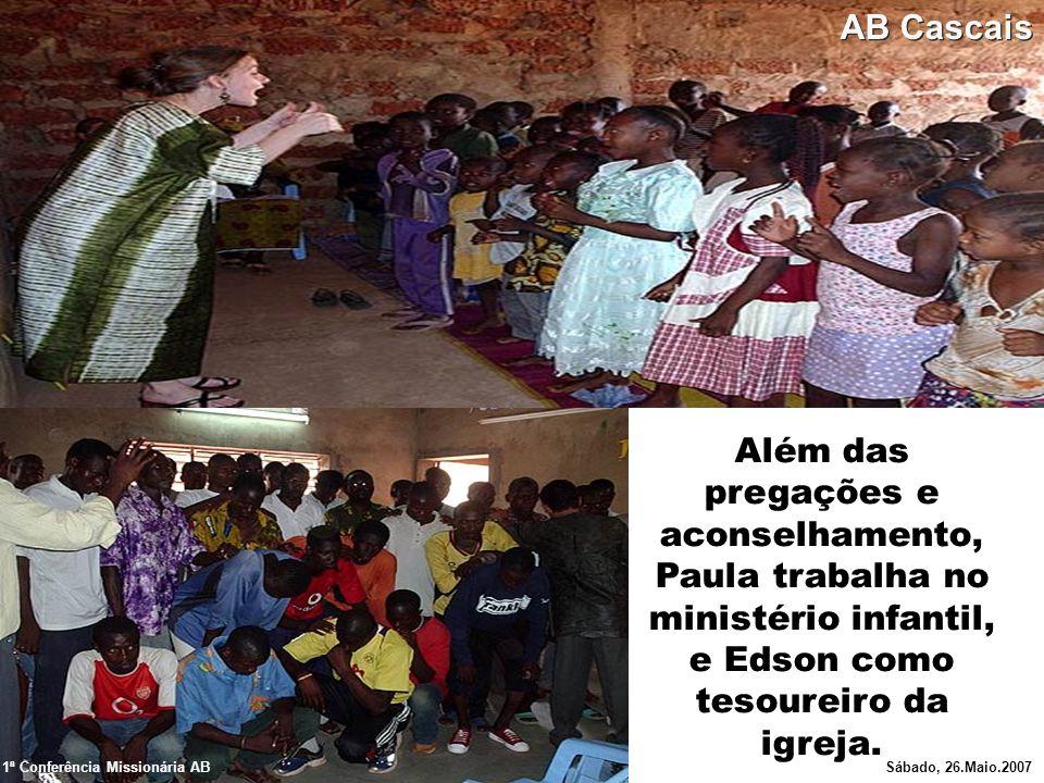 AB Cascais Além das pregações e aconselhamento, Paula trabalha no ministério infantil, e Edson como tesoureiro da igreja.