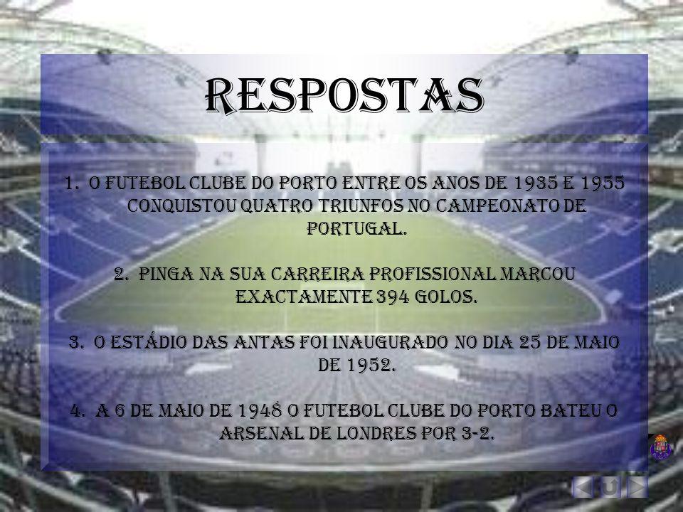respostas O futebol clube do porto entre os anos de 1935 e 1955 conquistou quatro triunfos no campeonato de Portugal.