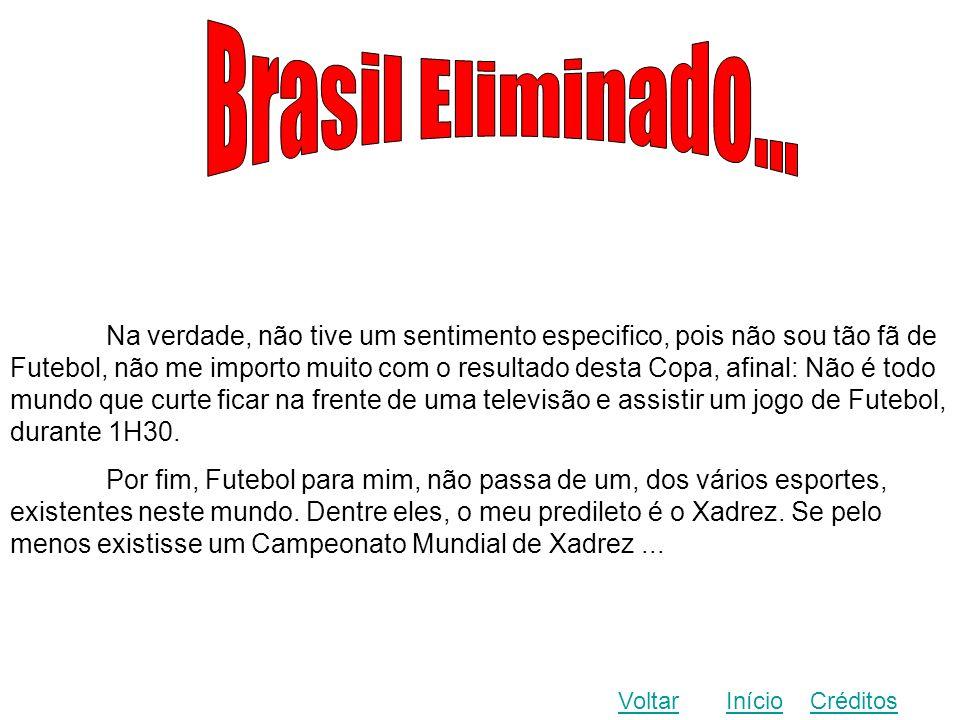 Brasil Eliminado...