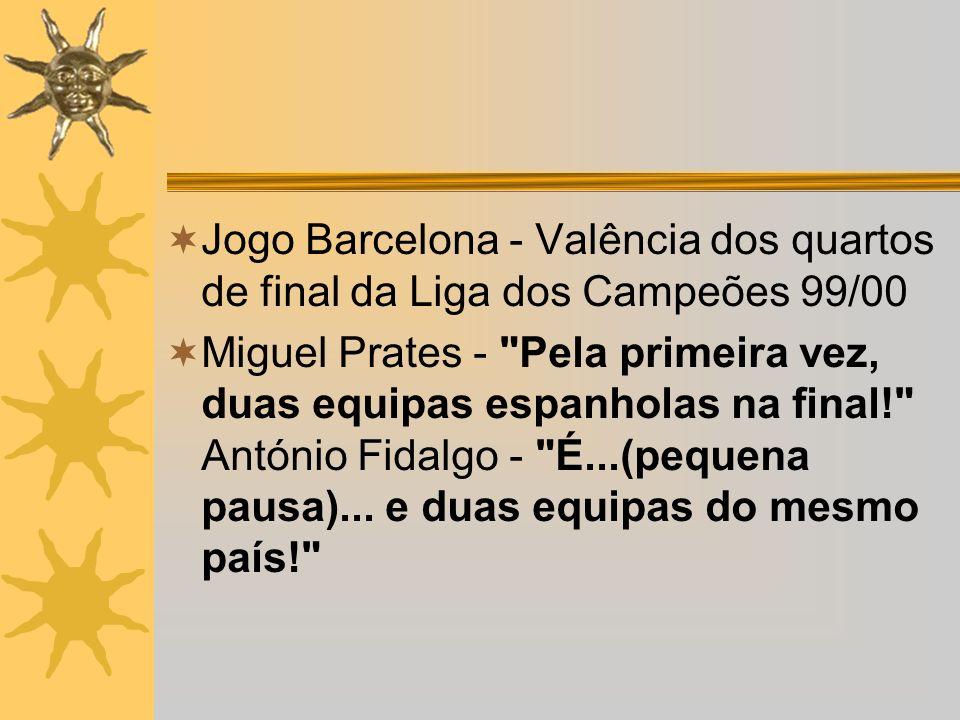Jogo Barcelona - Valência dos quartos de final da Liga dos Campeões 99/00