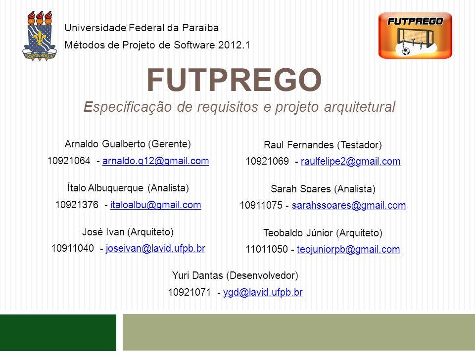 Universidade Federal da Paraíba Métodos de Projeto de Software 2012.1
