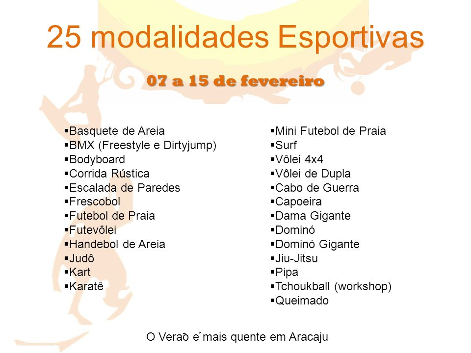 25 modalidades Esportivas