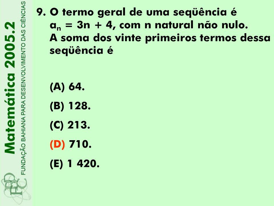 O termo geral de uma seqüência é an = 3n + 4, com n natural não nulo
