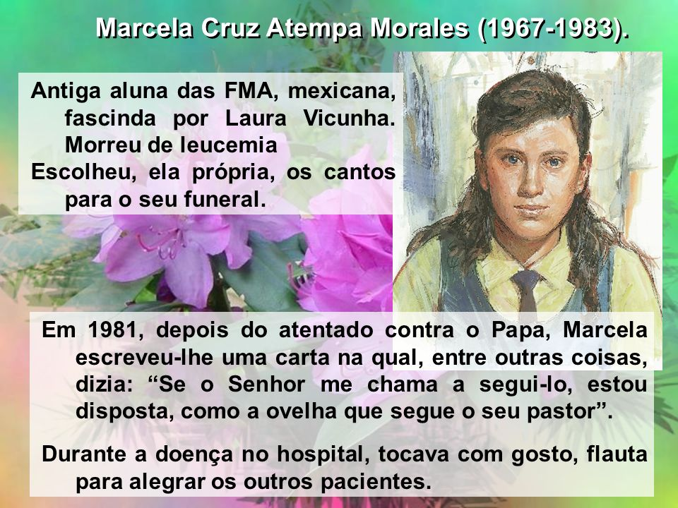 Marcela Cruz Atempa Morales (1967-1983).