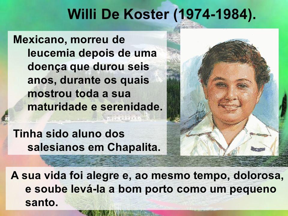 Willi De Koster (1974-1984).