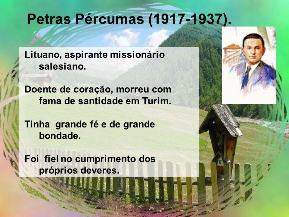 Petras Pércumas (1917-1937). Lituano, aspirante missionário salesiano.