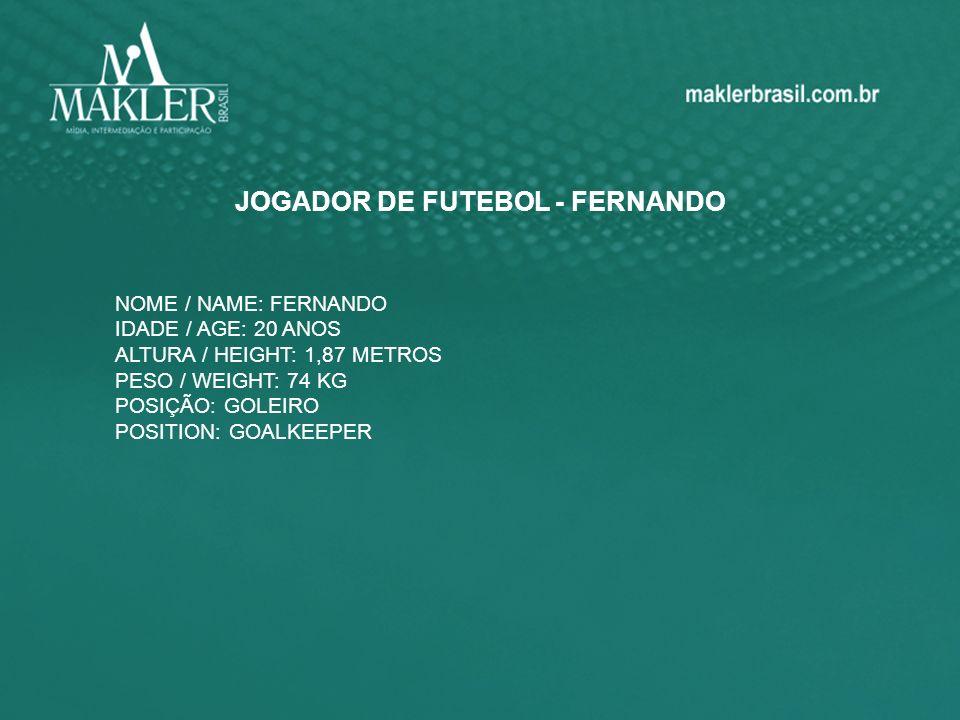 JOGADOR DE FUTEBOL - FERNANDO