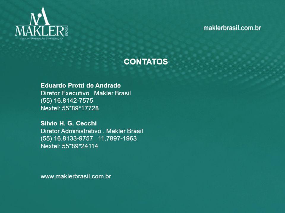 CONTATOS Eduardo Protti de Andrade Diretor Executivo . Makler Brasil