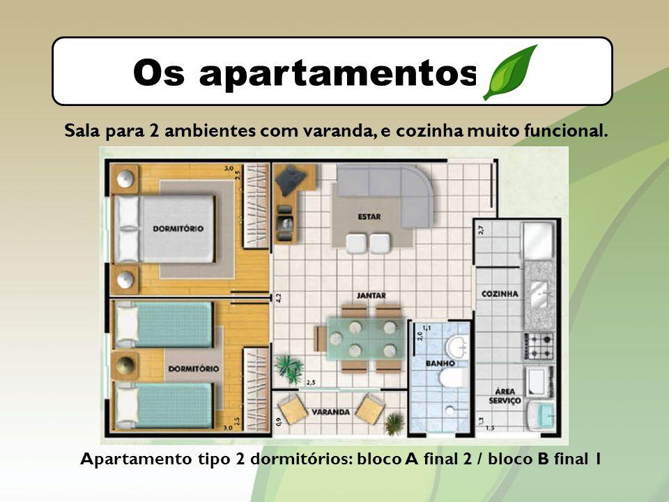O bairro Os apartamentos. Sala para 2 ambientes com varanda, e cozinha muito funcional.