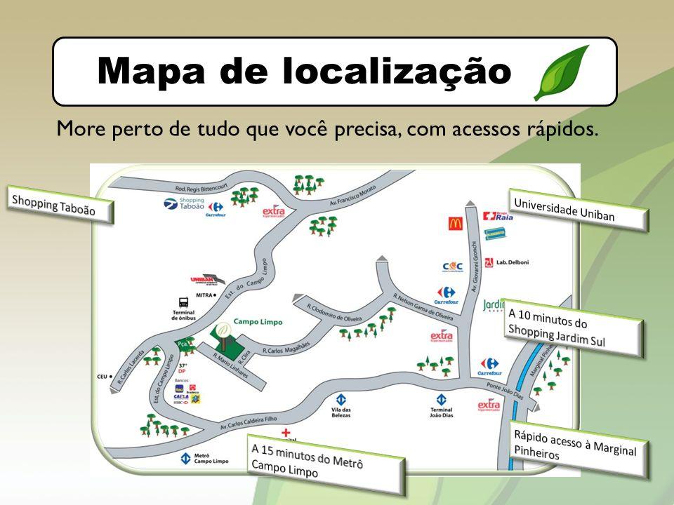 O bairro Mapa de localização. More perto de tudo que você precisa, com acessos rápidos. Shopping Taboão.