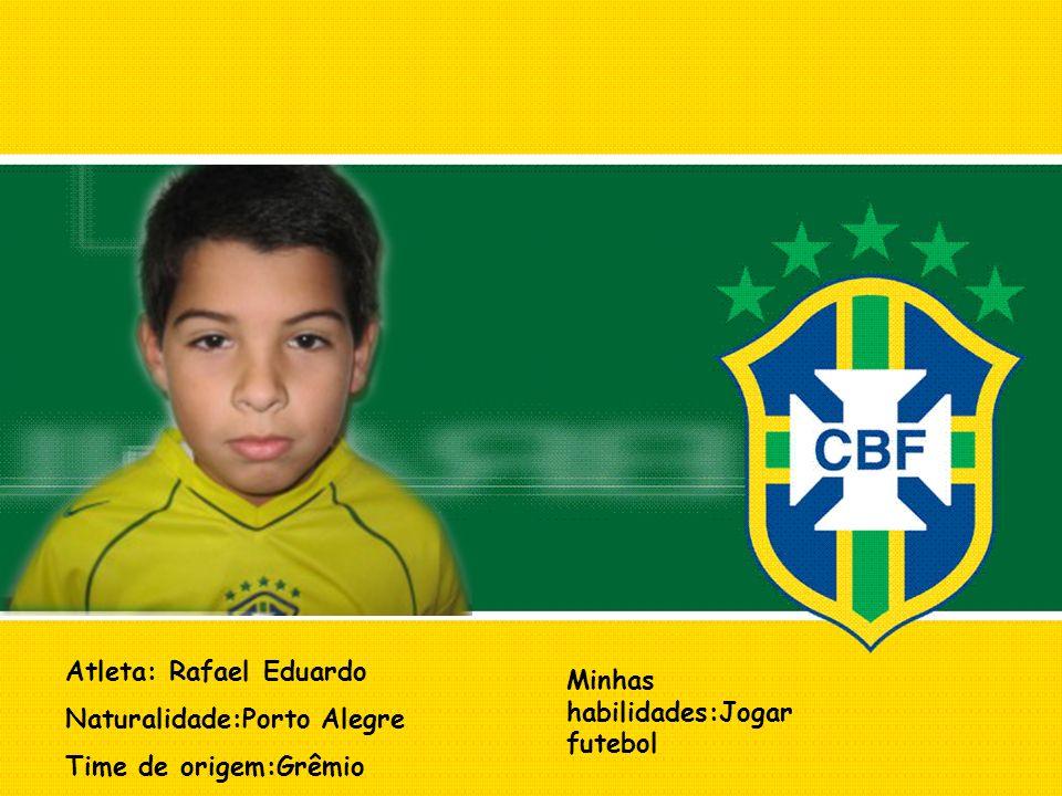 Atleta: Rafael Eduardo