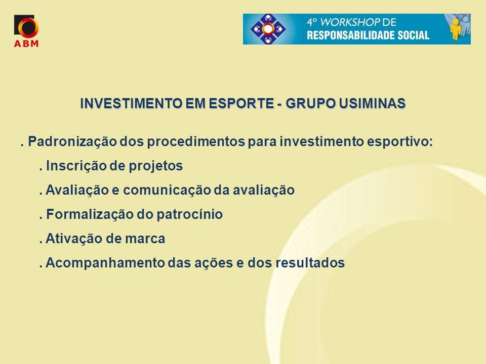INVESTIMENTO EM ESPORTE - GRUPO USIMINAS