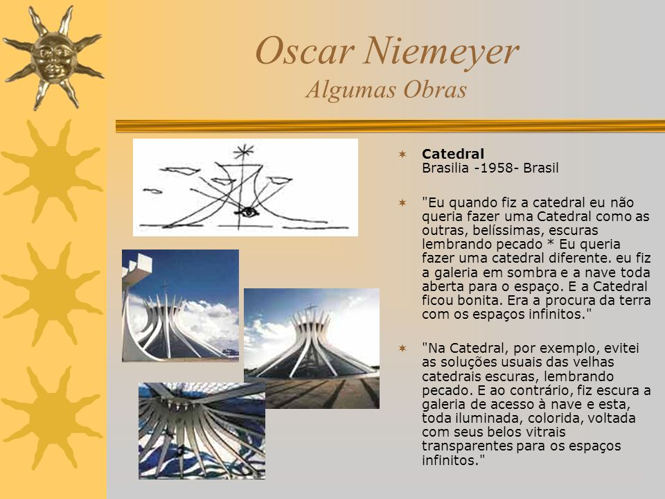 Oscar Niemeyer Algumas Obras