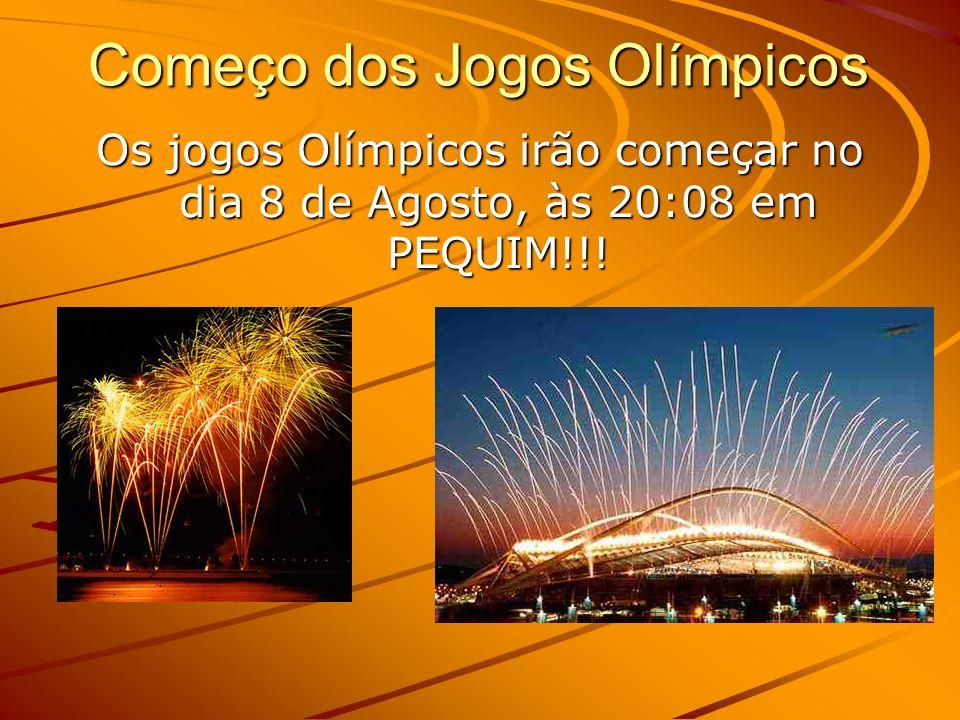 Começo dos Jogos Olímpicos