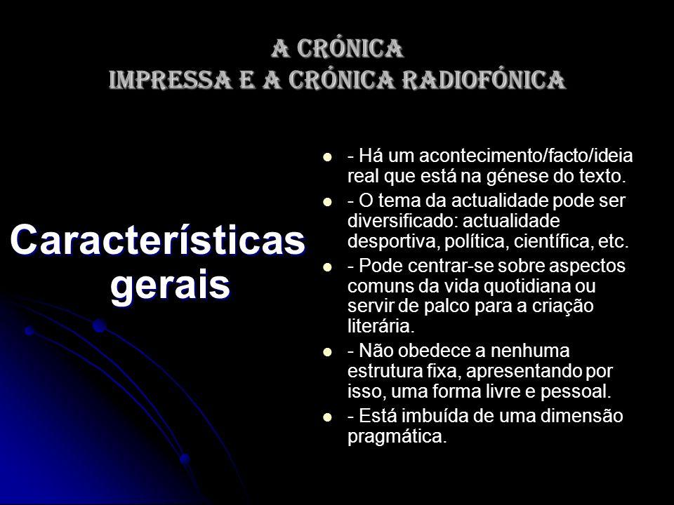 A crónica impressa e a crónica radiofónica