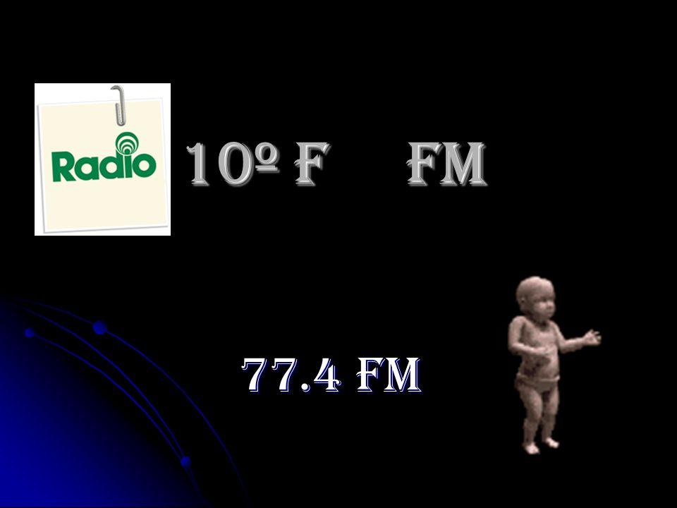 10º F Fm 77.4 FM