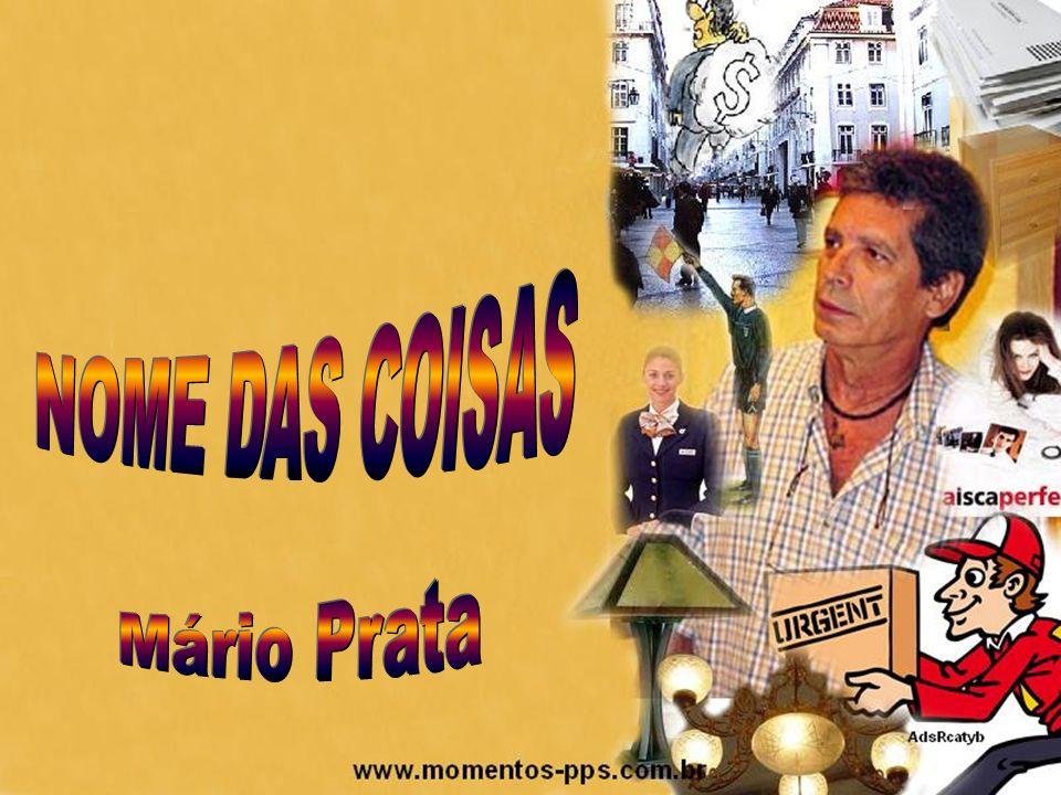 NOME DAS COISAS Mário Prata