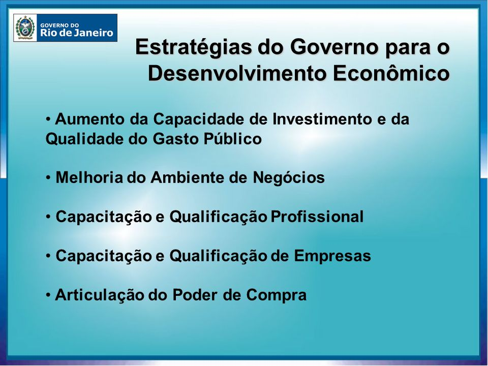 Estratégias do Governo para o Desenvolvimento Econômico