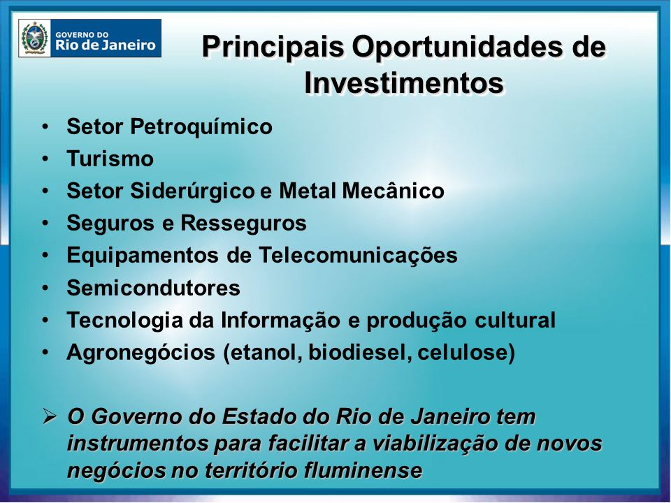 Principais Oportunidades de Investimentos