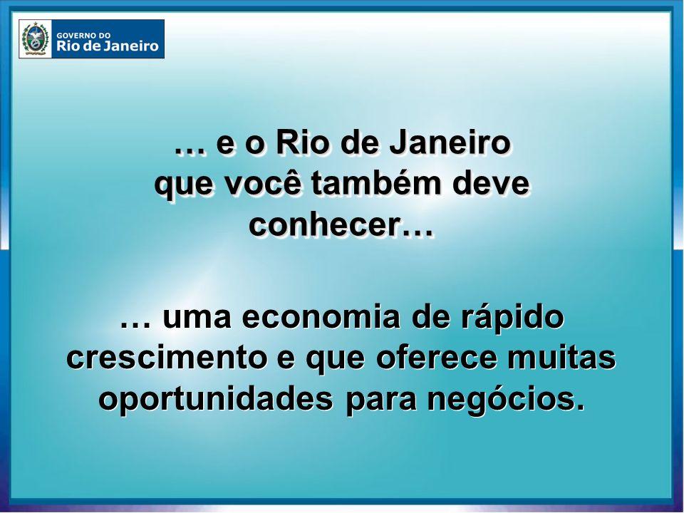 … e o Rio de Janeiro que você também deve conhecer…