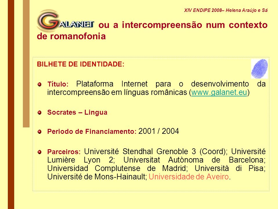 ou a intercompreensão num contexto de romanofonia