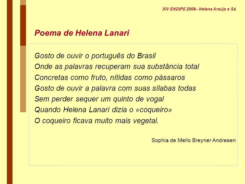 Poema de Helena Lanari Gosto de ouvir o português do Brasil