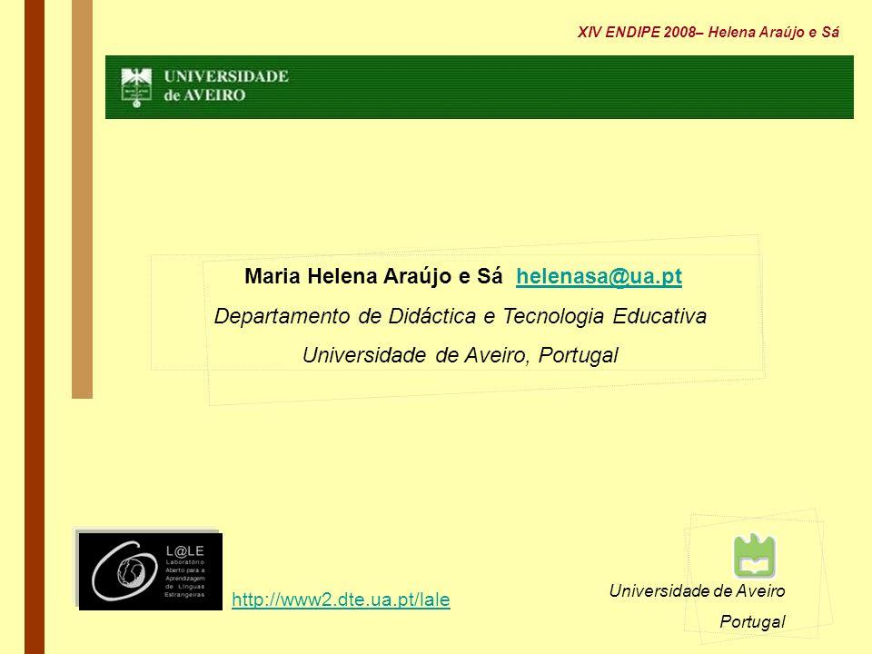 Maria Helena Araújo e Sá helenasa@ua.pt