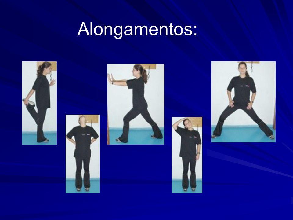 Alongamentos: