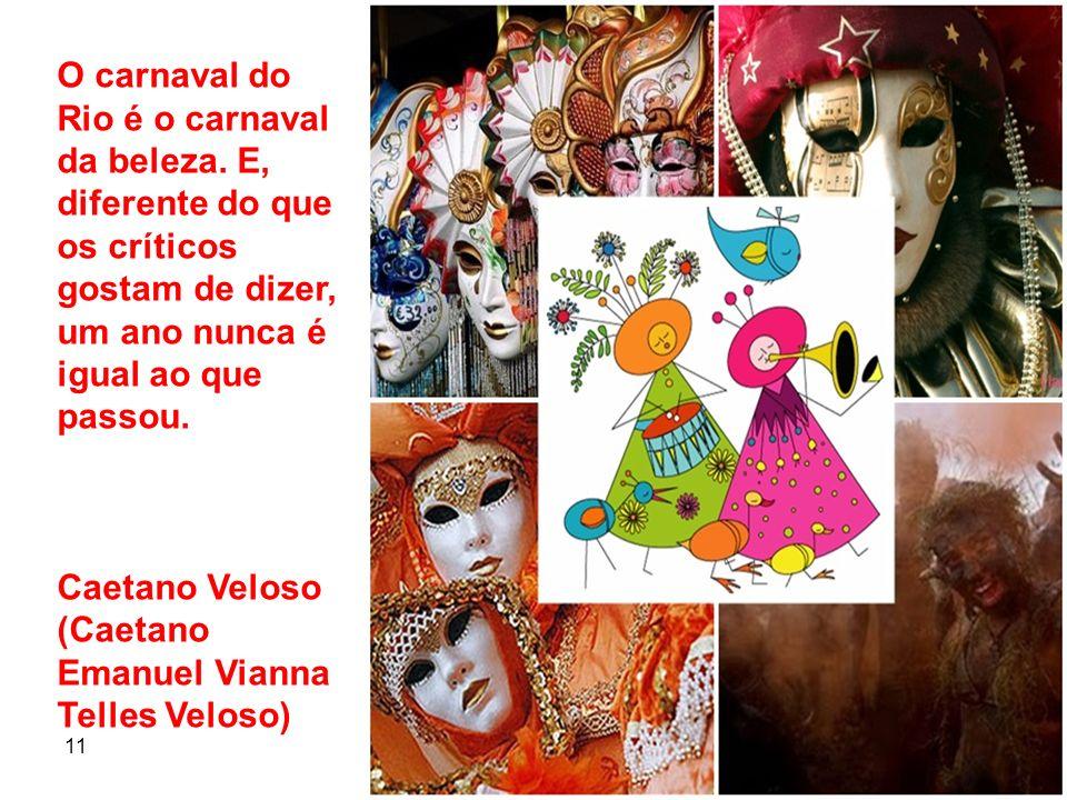 Caetano Veloso (Caetano Emanuel Vianna Telles Veloso)