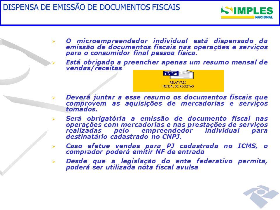 DISPENSA DE EMISSÃO DE DOCUMENTOS FISCAIS
