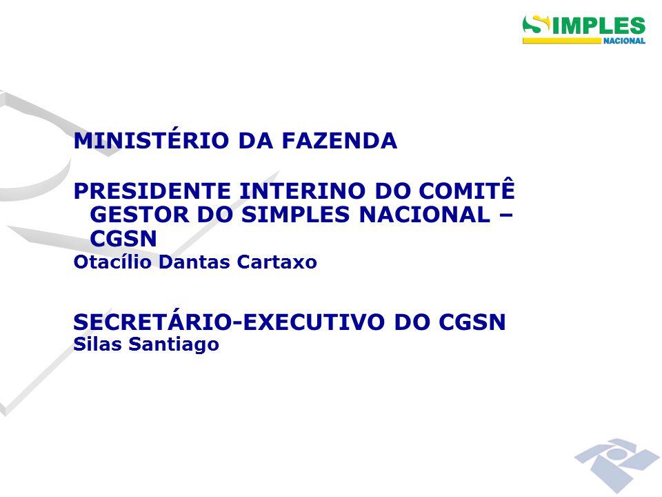 PRESIDENTE INTERINO DO COMITÊ GESTOR DO SIMPLES NACIONAL – CGSN