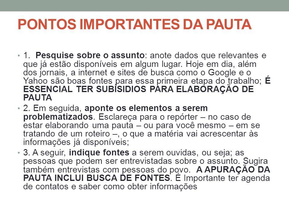 PONTOS IMPORTANTES DA PAUTA