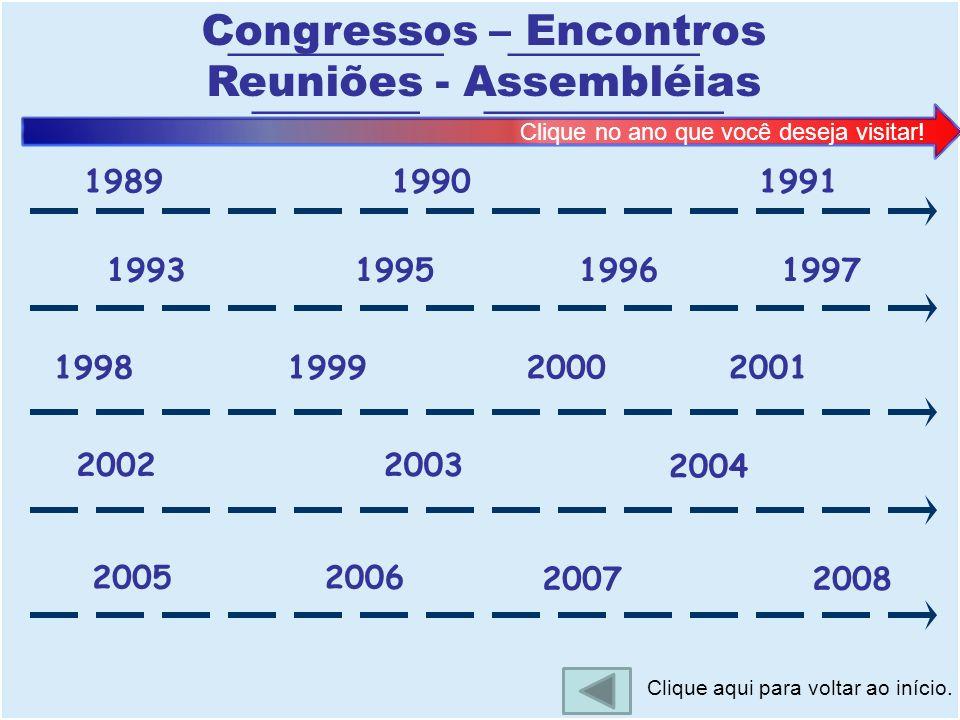 Congressos – Encontros Reuniões - Assembléias