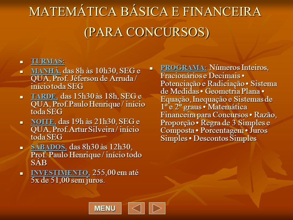 MATEMÁTICA BÁSICA E FINANCEIRA (PARA CONCURSOS)