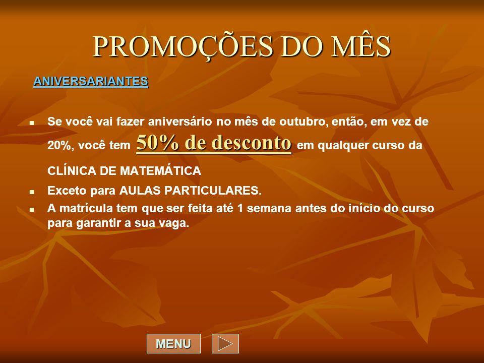 PROMOÇÕES DO MÊS ANIVERSARIANTES