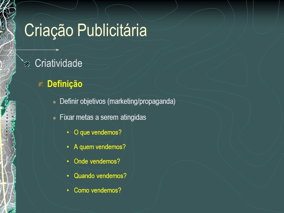 Criação Publicitária Criatividade Definição