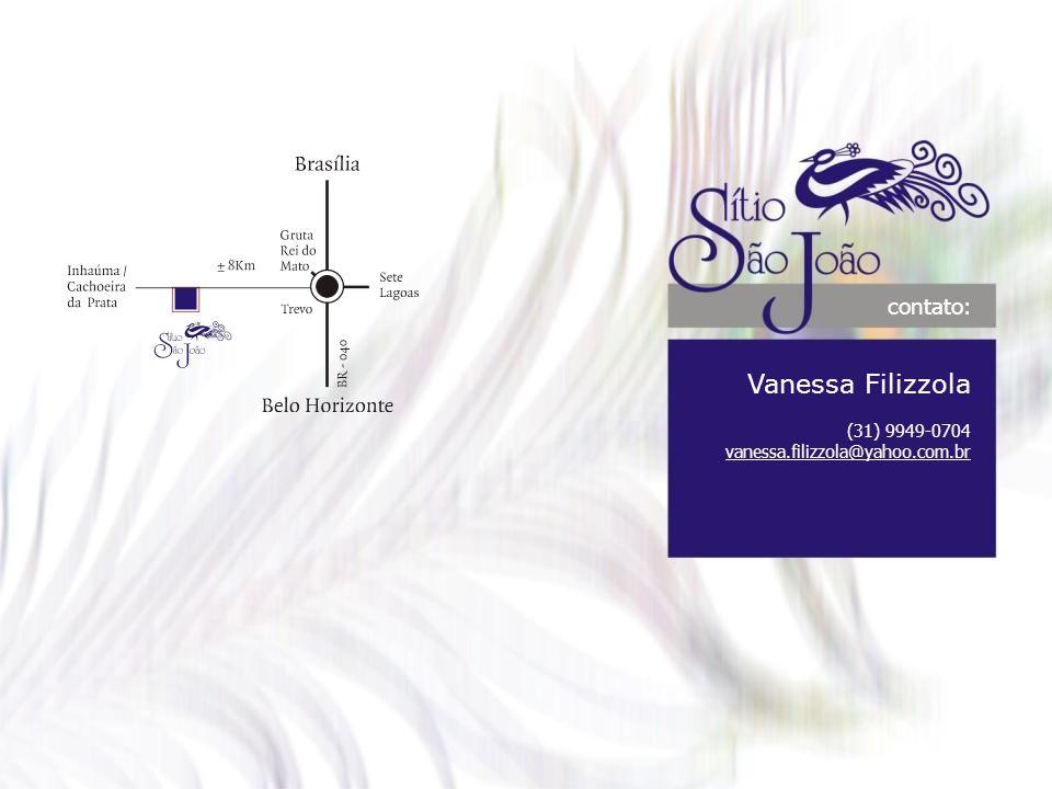 Vanessa Filizzola contato: (31) 9949-0704