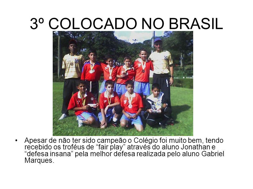 3º COLOCADO NO BRASIL