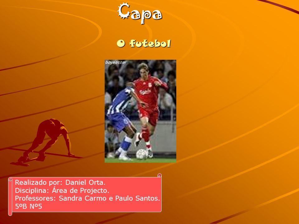 Capa O futebol Realizado por: Daniel Orta.