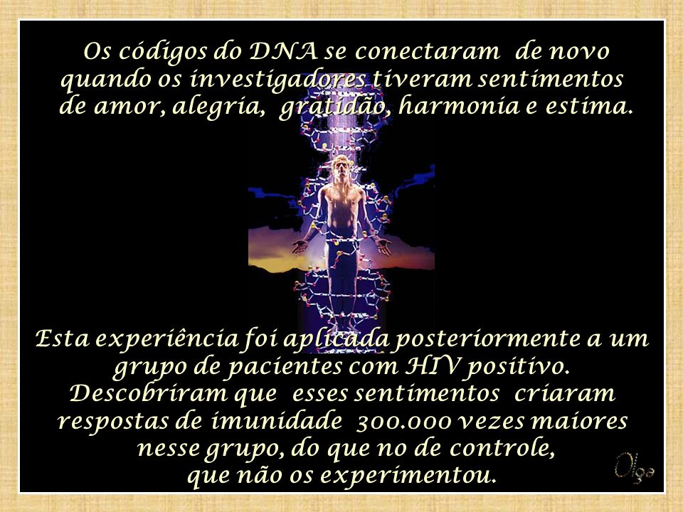 Os códigos do DNA se conectaram de novo