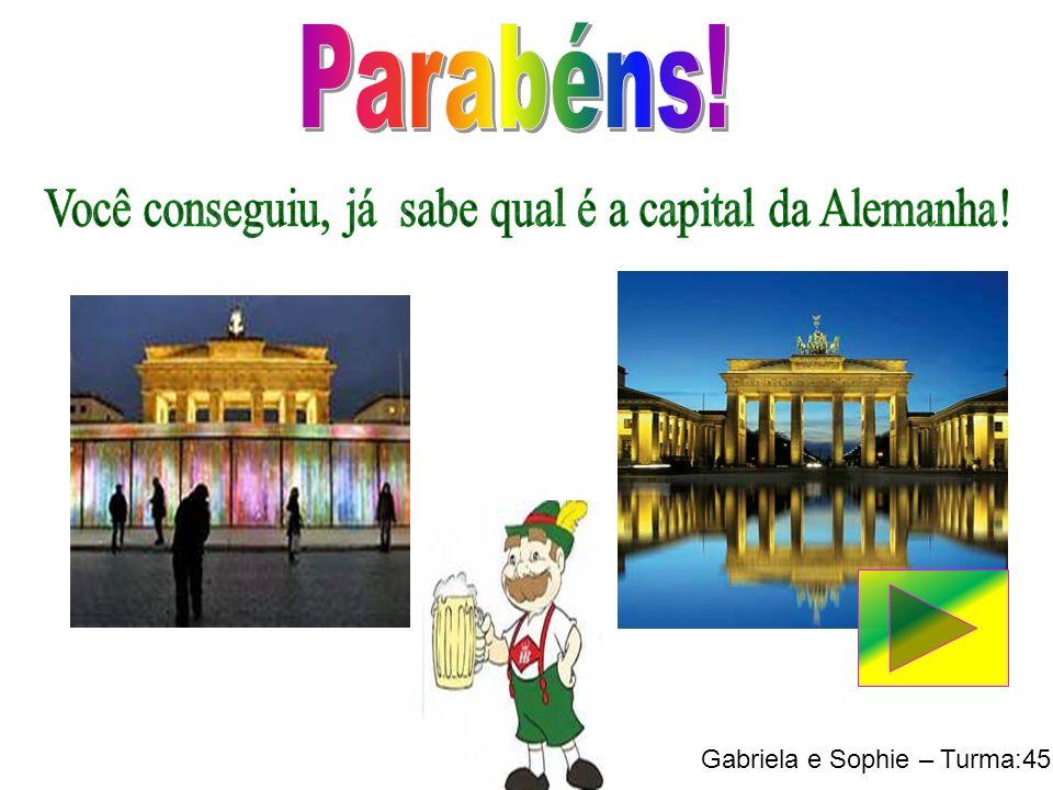 Você conseguiu, já sabe qual é a capital da Alemanha!