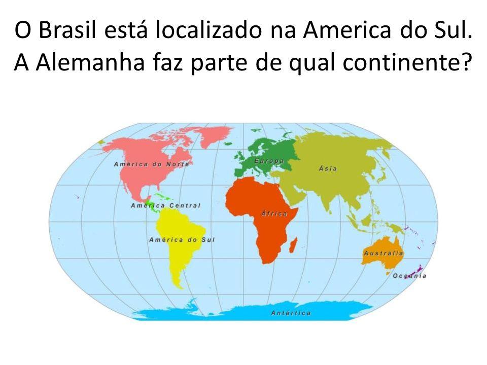 O Brasil está localizado na America do Sul